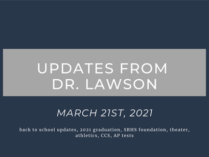 Updates from Dr. Lawson: March 21st, 2021