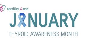 Thyroid Awareness Month: January 2020