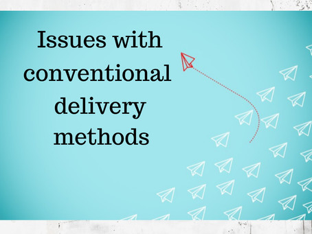 Issues with conventional delivery methods.