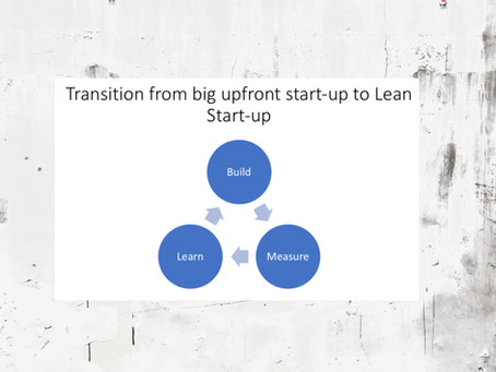 Transition from big-upfront start-up to Lean Start-up cycle