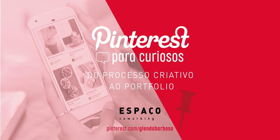 Pinterest para Curiosos - Do processo criativo ao portfolio