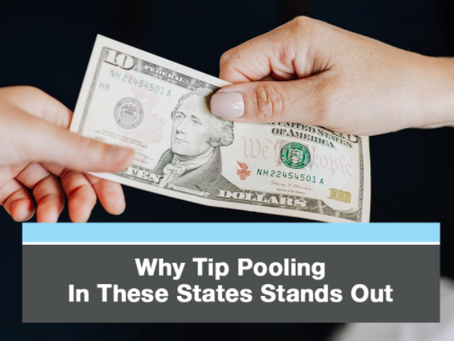Unique State Laws for Tip Pooling