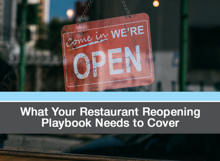 What Your Restaurant Reopening Playbook Needs to Cover