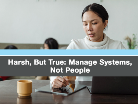 Manage Restaurant Systems, Not Restaurant People