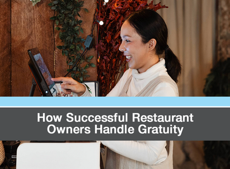 How Successful Restaurant Owners Handle Gratuity