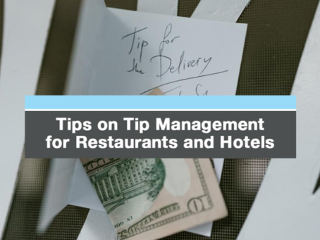 Tips on Tips Management for Restaurants and Hotels