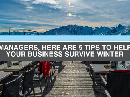 5 Restaurant Manager Tips to Survive Winter