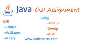 Java GUI Assignment,JavaFx Assignment help