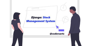 Django: Stock Management System | Python Web Assignment Help | Codersarts