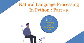 Natural Language Processing In Python : Part - 5