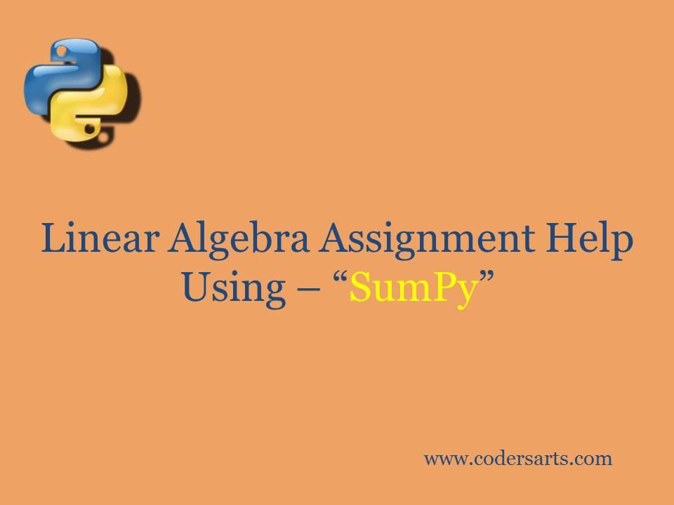 "Python Linear Algebra Assignment Help Using ""SumPy"""