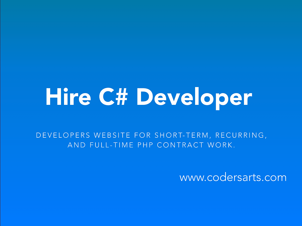 Hire C# Developers & Programmers on Codersarts — the leading developers website for short-term, recurring, and full-time C# contract work.