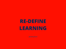 Re-define learning