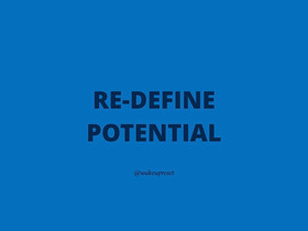Re-define your Potential