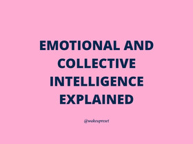 Emotional and collective intelligence explained