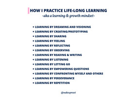 How I practice life-long learning and a learning and growth mindset