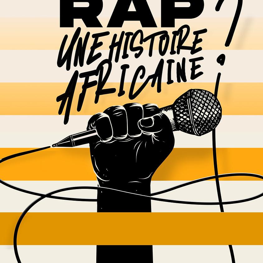 Révolution rap   Une histoire africaine ?