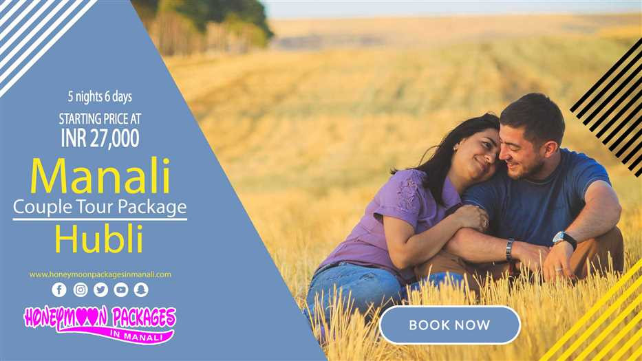 Manali tour package from Hubli