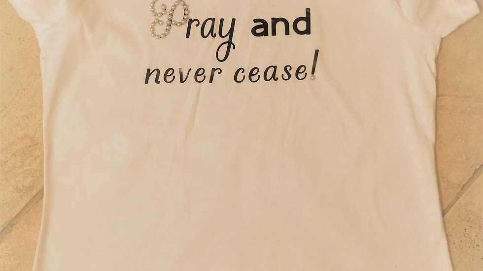 Pearl Pray & Never Cease Tee