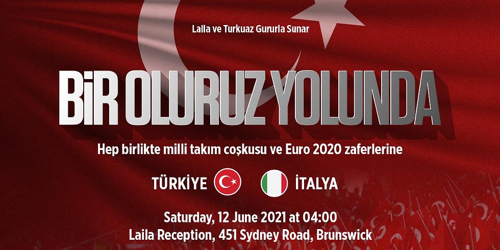 Euro2020 - Türkiye vs Italy