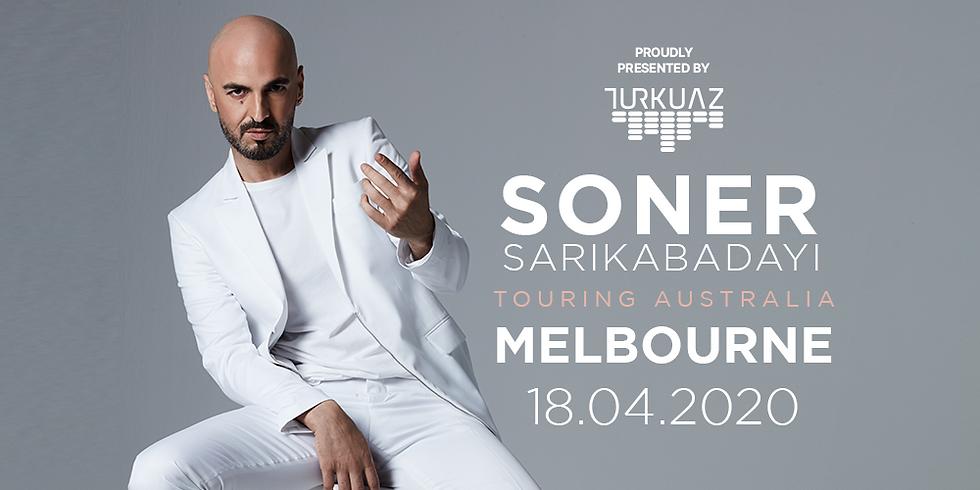 MELBOURNE - Soner Sarıkabadayı supported by DJ Tanus, DJ Yusuf, Dudi and Ozan plus more (1)