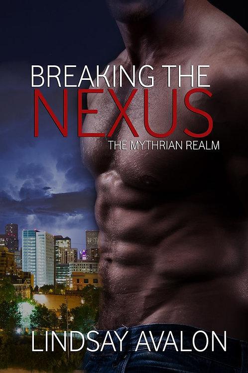 Breaking the Nexus Paperback
