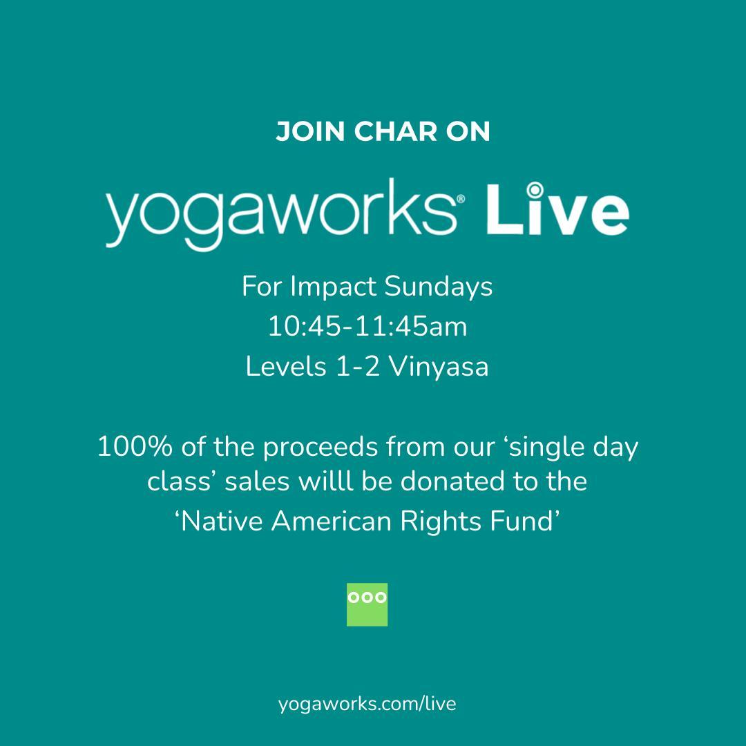 Char_Willingham_YogaWorks_Impact_Sundays_NARF