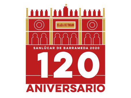 Este 2020 celebramos el 120 Aniversario de la Plaza de Toros de Sanlúcar