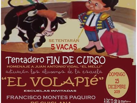 """Tentadero Fin de Curso """"EL VOLAPIÉ"""""""
