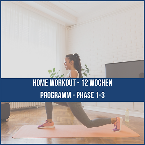 Home Workout - 12 Wochen Programm