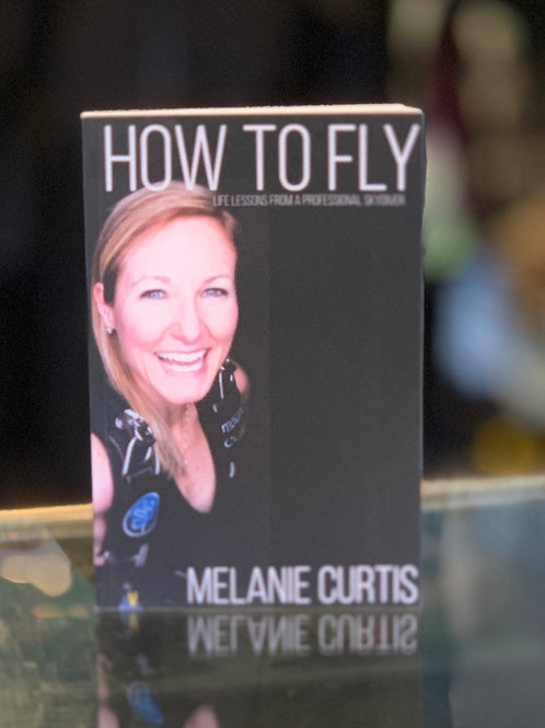 How to Fly - Melanie Curtis