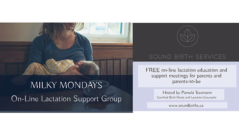 Milky Mondays Virtual Lactation Support Group, Sound Birth Services, Comox Valley
