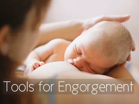 Tools for Breast Engorgement