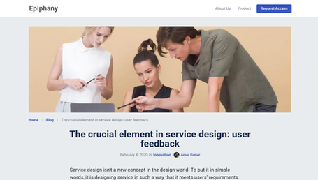 The crucial element in service design: user feedback