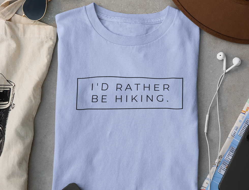 """I'd Rather be Hiking"" Tee"