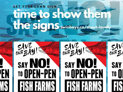 Time to show them the signs! Save Our Bays, Say NO to OPEN-PEN FISH FARMS Nova Scotia