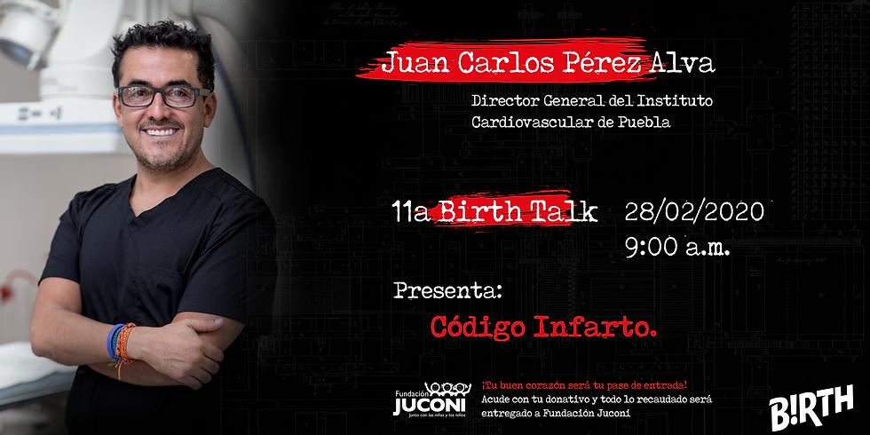 """11ª Birth Talk:  """"Código Infarto""""."""