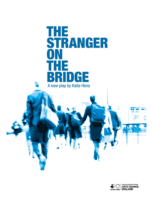 The Stranger on the Bridge - The Play