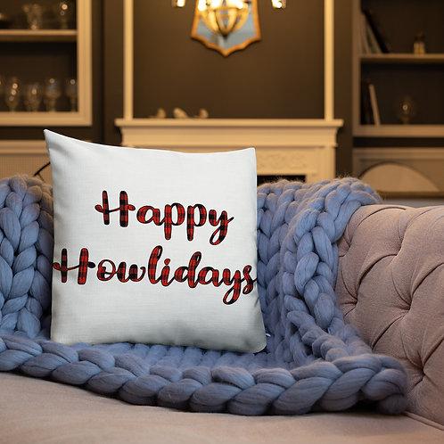 Happy Howlidays Premium Pillow