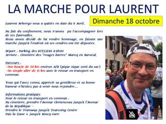 LA MARCHE POUR LAURENT