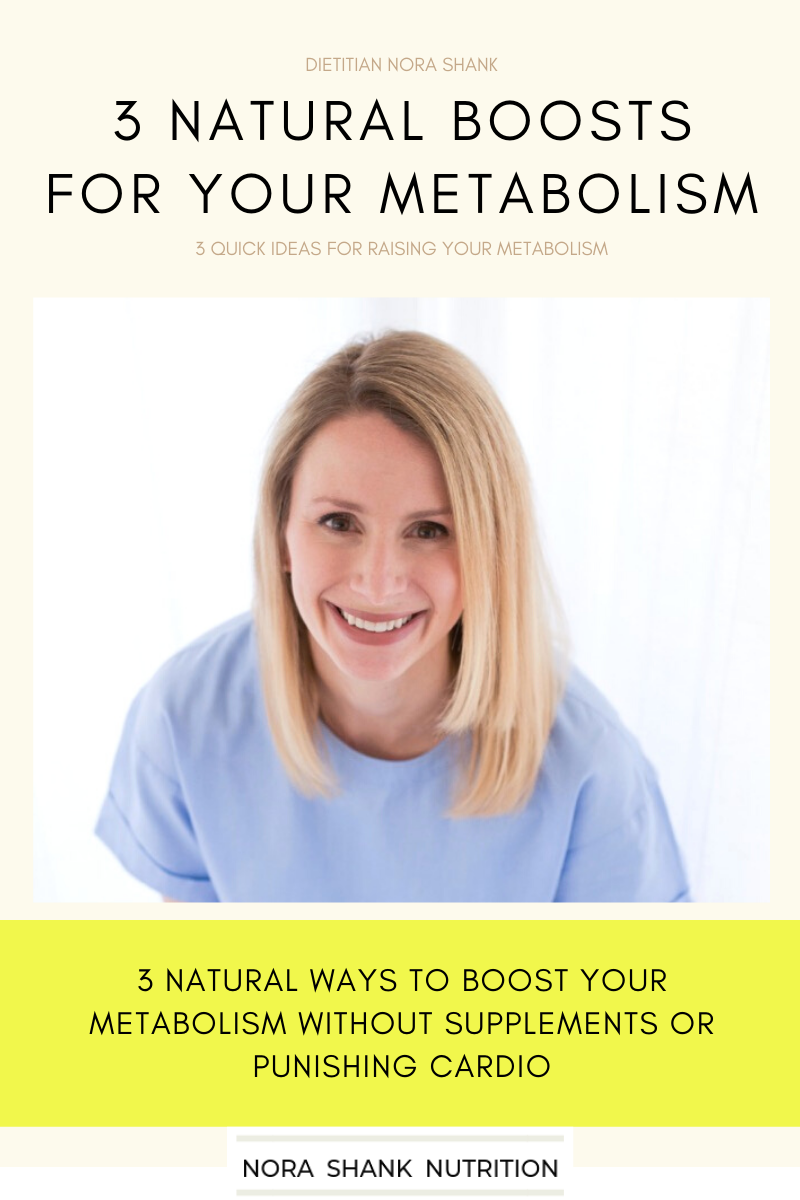 Dietitian Nora Shank describes 3 natural boosts for your metabolism