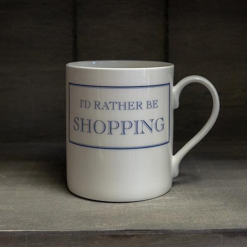 I'd Rather Be Shopping Mug