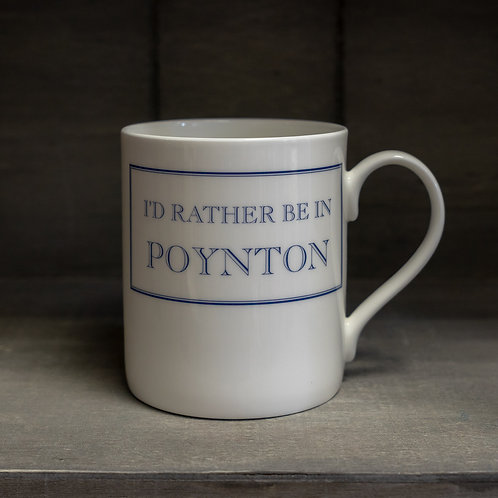 I'd Rather Be In Poynton Mug