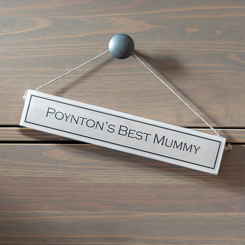 Poynton's Best Mummy Hanging Sign