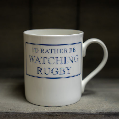 I'd Rather Be Watching Rugby Mug