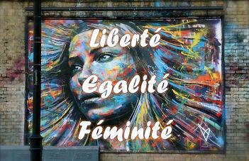Liberté égalité féminité.jpg