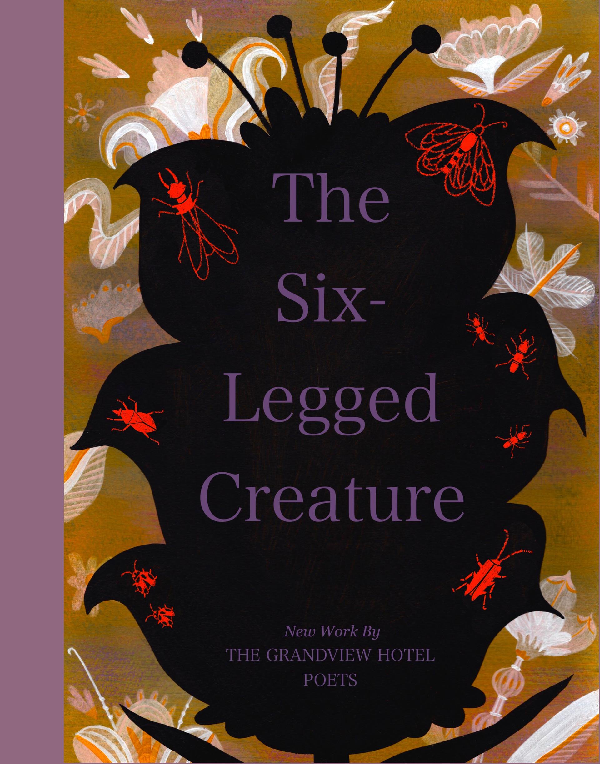 The Six-Legged Creature