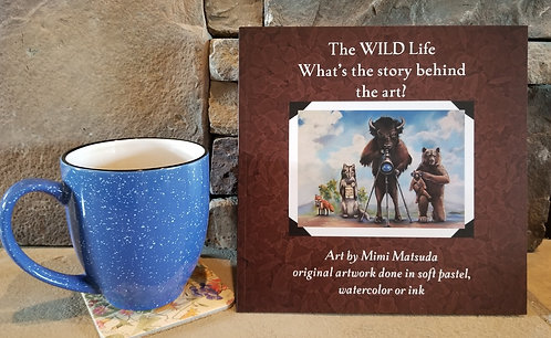 "Book ""The WILD Life"" ~ art & text by Mimi Matsuda"