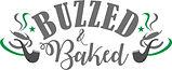 Buzzed & Baked3.jpg