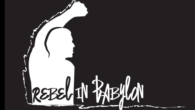 Rebel in Babylon